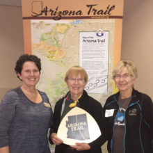Wendy Lotze, Arizona Trail Association, with Elisabeth Wheeler and Mary Croft, Co-Stewards of the Oracle Passage of the Arizona Trail.